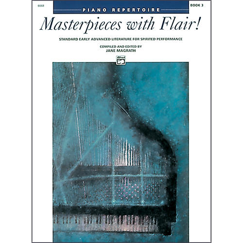 Alfred Masterpieces with Flair! Book 3 Piano