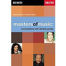 Berklee Press Masters of Music - Conversations with Berklee Greats Book