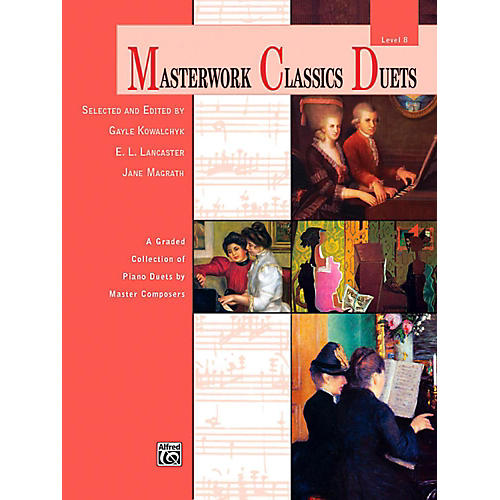 Alfred Masterwork Classics Duets Level 8 Late Intermediate / Early Advanced