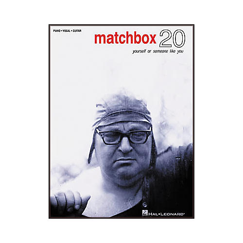 Hal Leonard Matchbox 20 - Yourself or Someone like You Songbook