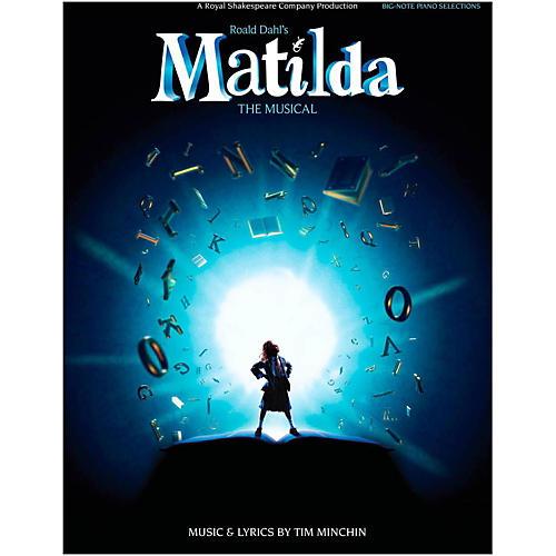 Hal Leonard Matilda - The Musical for Big Note Piano