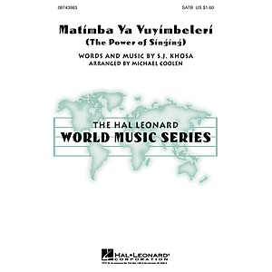 Hal Leonard Matimba Ya Vuyimbeleri The Power of Singing SATB arranged by ... by Hal Leonard