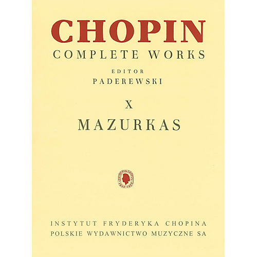 PWM Mazurkas (Chopin Complete Works Vol. X) PWM Series Softcover