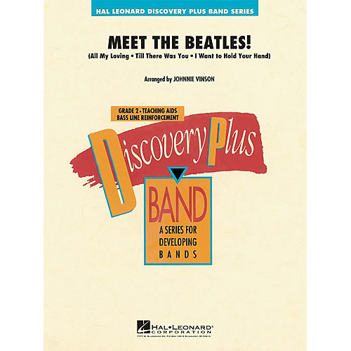 Hal Leonard Meet the Beatles! - Discovery Plus Concert Band Series Level 2 arranged by Johnnie Vinson