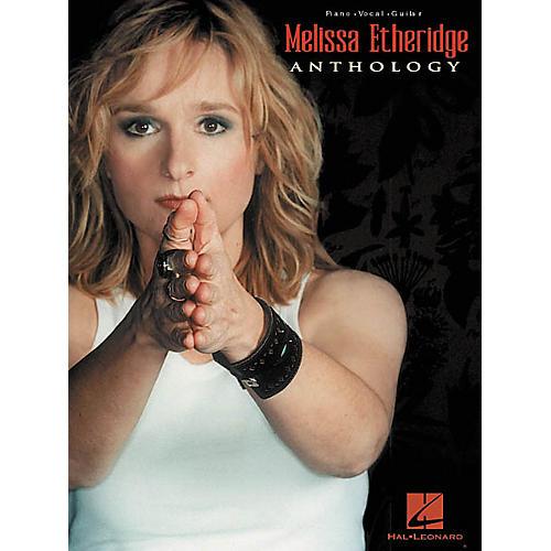 Hal Leonard Melissa Etheridge - Anthology Songbook