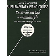 Willis Music Melody All The Way - Book 1B for Piano