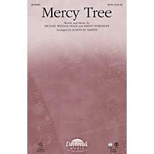Daybreak Music Mercy Tree ORCHESTRA ACCOMPANIMENT by Lacey Sturm Arranged by Joseph M. Martin