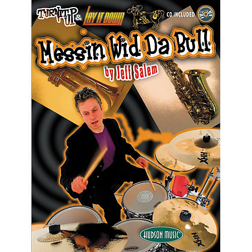 Hudson Music Messin Wid Da Bull By Jeff Salem (Book/CD)
