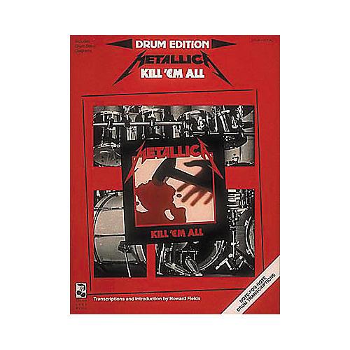Hal Leonard Metallica - Kill 'Em All Drum Book