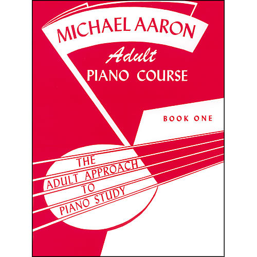 Alfred Michael Aaron Adult Piano Course Book 1