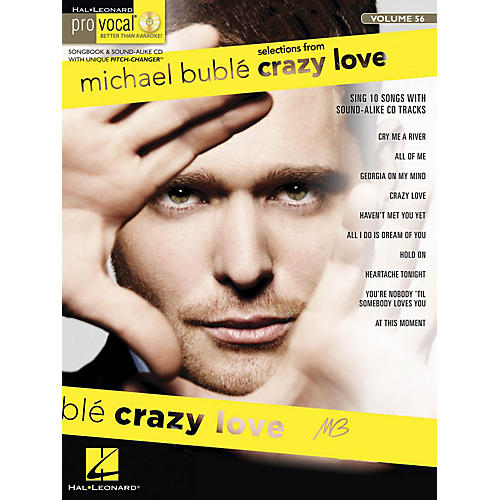Hal Leonard Michael Bublé - Crazy Love (Pro Vocal Men's Edition Volume 56) Pro Vocal Series Softcover with CD