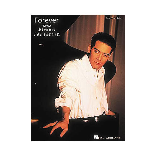 Hal Leonard Michael Feinstein - forever Piano, Vocal, Guitar Songbook-thumbnail