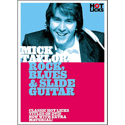 Hot Licks Mick Taylor: Rock Blues and Slide Guitar DVD