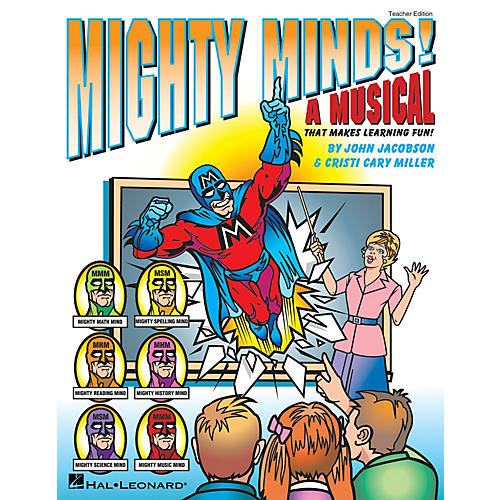 Hal Leonard Mighty Minds! (A Musical That Makes Learning Fun!) ShowTrax CD Composed by Cristi Cary Miller