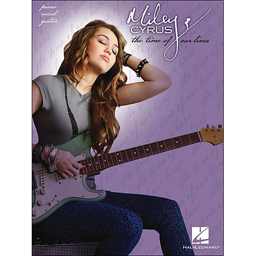 Hal Leonard Miley Cyrus The Time Of Our Lives arranged for piano, vocal, and guitar (P/V/G)-thumbnail