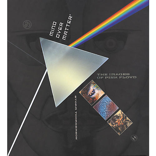 Sanctuary Mind over Matter: The Images of Pink Floyd Book