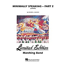 Hal Leonard Minimally Speaking - Part 2 (Layers) Marching Band Level 4-5 Composed by Richard L. Saucedo