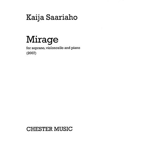 Chester Music Mirage (Soprano, Violoncello, and Piano) Music Sales America Series Softcover Composed by Kaija Saariaho