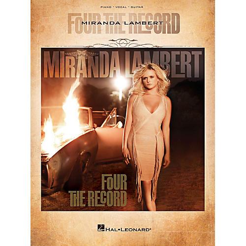 Hal Leonard Miranda Lambert - Four The Record Piano/Vocal/Guitar Songbook-thumbnail