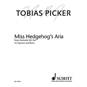 Schott Miss Hedgehogs Aria from Fantastic Mr. Fox Soprano and Piano Oper... by Schott