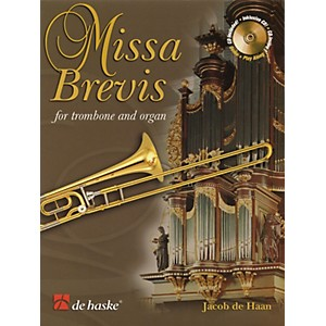 De Haske Music Missa Brevis for Trombone and Organ De Haske Play-Along Bo... by De Haske Music