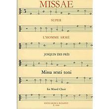Editio Musica Budapest Missa L'homme armé (SATB) Composed by Josquin des Prés