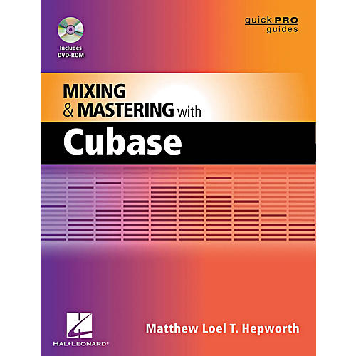 Hal Leonard Mixing And Mastering With Cubase - Quick Pro Guides Series Book/DVD-ROM-thumbnail
