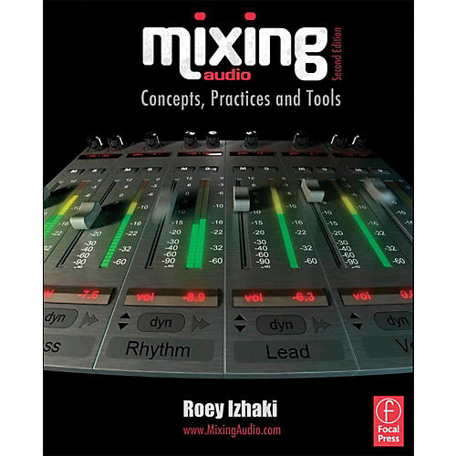 Hal Leonard Mixing Audio - Concepts, Practices and Tools