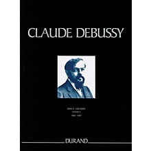 Durand Mélodies de 1882 à 1887 Critical Ed Full Score, Hardbound by Debussy Edited by Edmond Lemaître