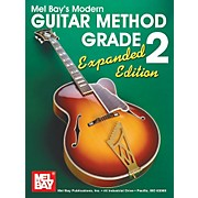 Mel Bay Modern Guitar Method Grade 2 Book - Expanded Edition