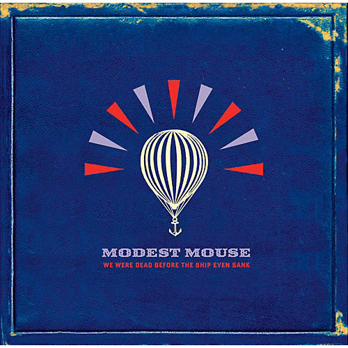 Sony Modest Mouse - We Were Dead Before The Ship Even Sank