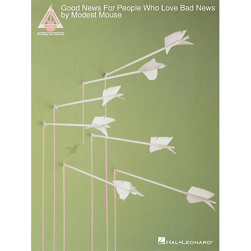 Hal Leonard Modest Mouse-Good News For People Who Love Bad News Guitar Book