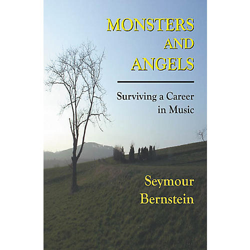 Hal Leonard Monsters and Angels - Surviving A Career In Music Book