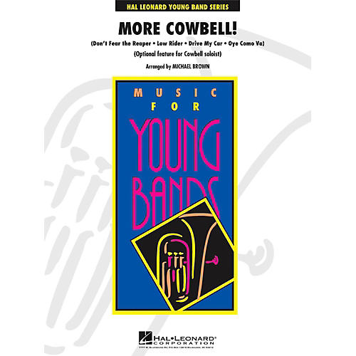Hal Leonard More Cowbell! (Optional Feature for Amateur Cowbell Soloist) - Young Concert Band Level 3-thumbnail