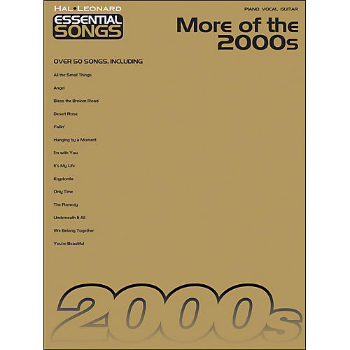 Hal Leonard More Of The 2000s - Essential Songs arranged for piano, vocal, and guitar (P/V/G)
