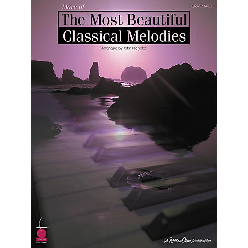 Cherry Lane More Of The Most Beautiful Classical Melodies For Easy Piano