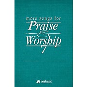 Word Music More Songs for Praise & Worship - Volume 7 (Worship Planner Edition)