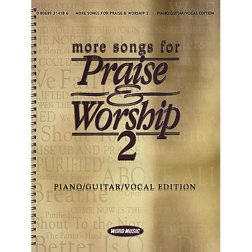 Word Music More Songs for Praise & Worship 2 Piano, Vocal, Guitar Songbook