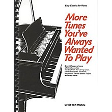 Chester Music More Tunes You've Always Wanted to Play Music Sales America Series