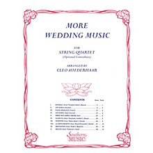 Southern More Wedding Music (String Quartet) Southern Music Series Arranged by Cleo Aufderhaar