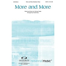 Integrity Choral More and More Orchestra by Michael Neale Arranged by Harold Ross