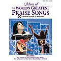 Shawnee Press More of the World's Greatest Praise Songs (50 Songs of Worship) Composed by Various thumbnail