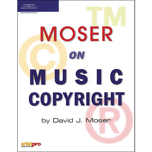Course Technology PTR Moser on Music Copyright (Book)