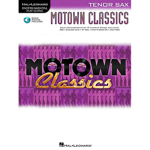 Hal Leonard Motown Classics - Instrumental Play-Along Book/CD Tenor Saxophone