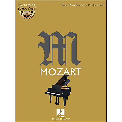 Hal Leonard Mozart: Piano Concerto In C Major, K 467 Classical Play-Along Book/CD Vol. 17-thumbnail