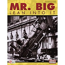 Cherry Lane Mr. Big - Lean into It (Transcribed Full Scores) Guitar Personality Series Softcover Performed by Mr. Big