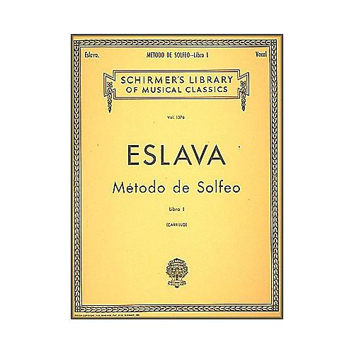 G. Schirmer Método de Solfeo - Book I By D. Hilarion Eslava