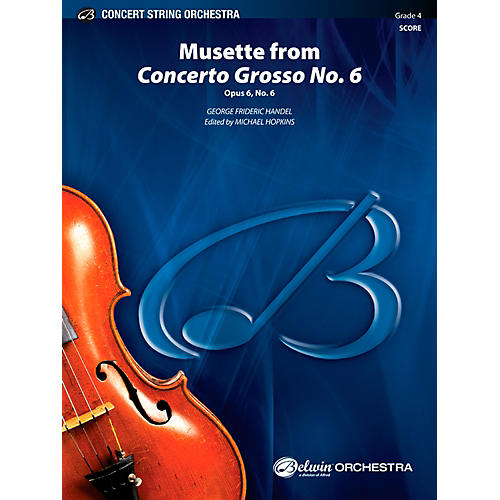 Alfred Musette from Concerto Grosso No. 6 Concert String Orchestra Grade 4 Set
