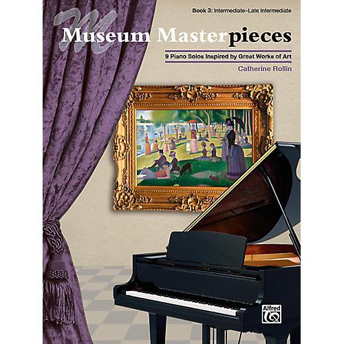 Alfred Museum Masterpieces, Book 3 - Intermediate / Late Intermediate