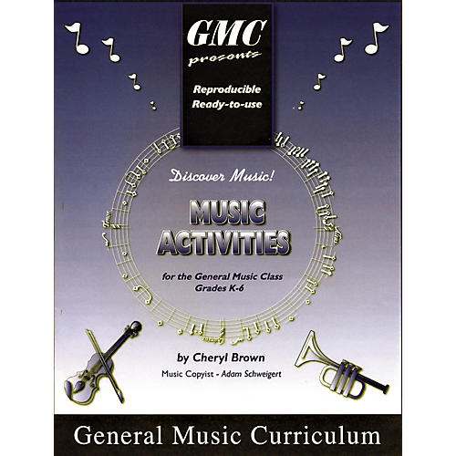 General Music Curriculum Music Activities for the General Music Class
